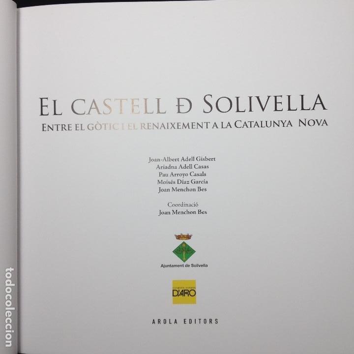 Libros de segunda mano: EL CATELL DE SOLIVELLA ENTRE EL GÒTIC I EL RENAIXEMENT A LA CATALUNYA NOVA - 1ª EDICIÓ 2014 - - Foto 2 - 183678732