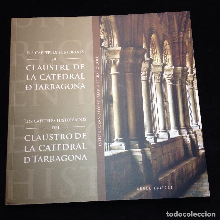 ELS CAPITELLS HISTORIATS DEL CLAUSTRE DE LA CATREDRAL DE TARRAGONA - CATALÁN Y CASTELLANO - 1ª ED. (Libros de Segunda Mano - Bellas artes, ocio y coleccionismo - Arquitectura)