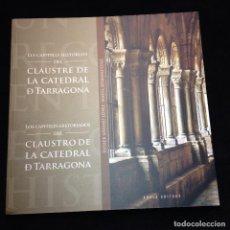 Libros de segunda mano: ELS CAPITELLS HISTORIATS DEL CLAUSTRE DE LA CATREDRAL DE TARRAGONA - CATALÁN Y CASTELLANO - 1ª ED. . Lote 183679426
