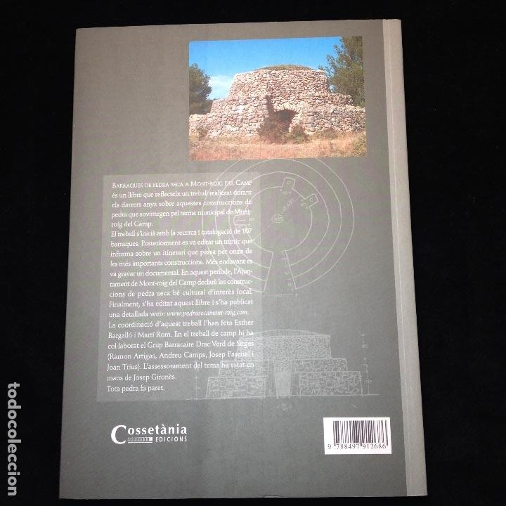 Libros de segunda mano: BARRAQUES DE PEDRA SECA A MONT-ROIG DEL CAMP - 1ªEDICCIÓ 2007 - COSSETÀNIA EDICIONS - Foto 6 - 183708612