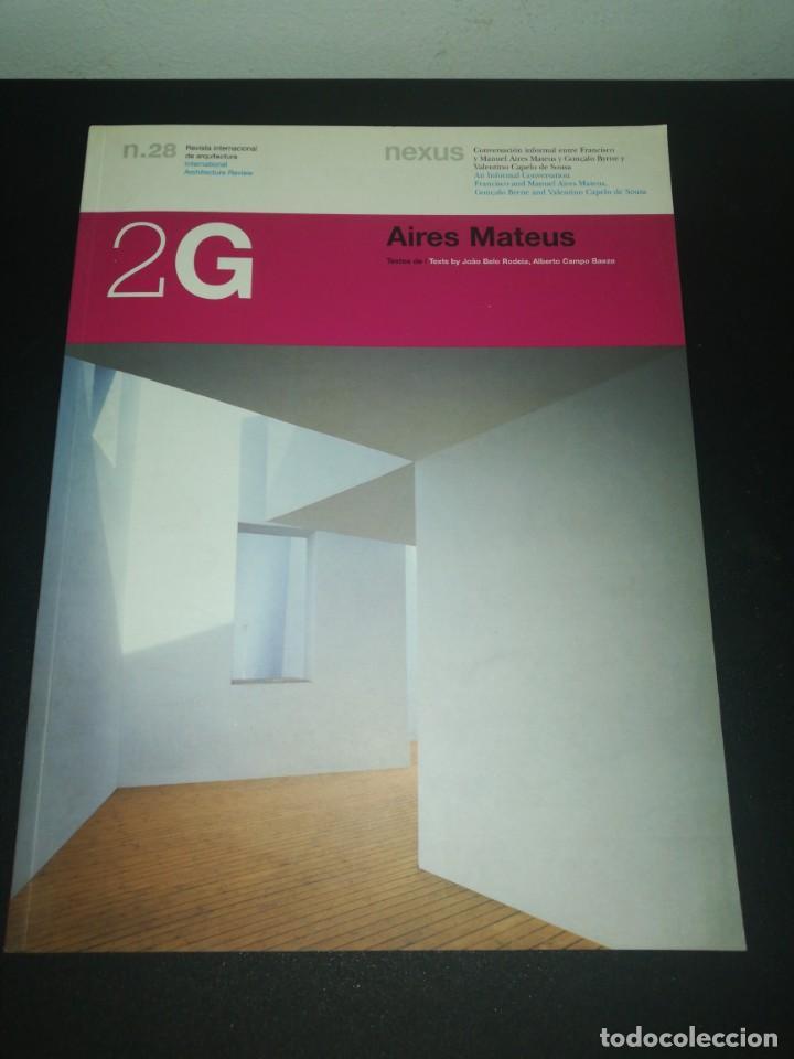 2G, REVISTA INTERNACIONAL DE ARQUITECTURA, N. 28, AIRES MATEUS (Libros de Segunda Mano - Bellas artes, ocio y coleccionismo - Arquitectura)