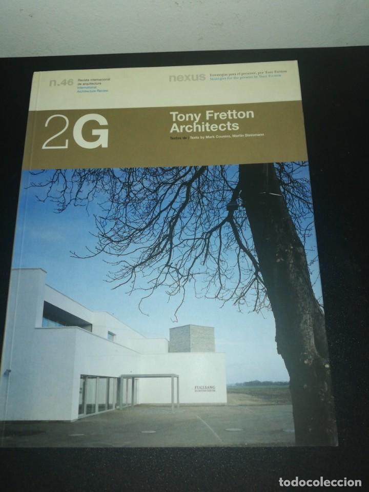 2G, REVISTA INTERNACIONAL DE ARQUITECTURA, N. 46, TONY FRETTON ARCHITECTS (Libros de Segunda Mano - Bellas artes, ocio y coleccionismo - Arquitectura)