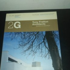Libros de segunda mano: 2G, REVISTA INTERNACIONAL DE ARQUITECTURA, N. 46, TONY FRETTON ARCHITECTS. Lote 183869217