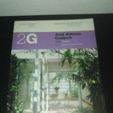 Libros de segunda mano: 2G, REVISTA INTERNACIONAL DE ARQUITECTURA, N. 33 JOSÉ ANTONIO CODERCH. Lote 183869307