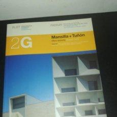Libros de segunda mano: 2G, REVISTA INTERNACIONAL DE ARQUITECTURA, N. 27 MANSILLA + TUÑON. Lote 183869336