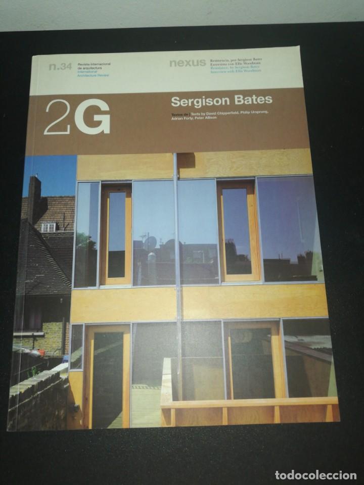 2G, REVISTA INTERNACIONAL DE ARQUITECTURA, N. 34, SERGISON BATES (Libros de Segunda Mano - Bellas artes, ocio y coleccionismo - Arquitectura)
