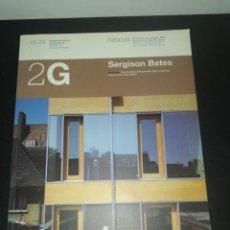 Libros de segunda mano: 2G, REVISTA INTERNACIONAL DE ARQUITECTURA, N. 34, SERGISON BATES. Lote 183869353