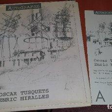 Libros de segunda mano: OSCAR TUSQUET-ENRIC MIRALLES, AUTOGRAFIES, EXPOSICIO DE DIBUIXOS D'ARQUITECTE, BARCELONA 1994-1995. Lote 183895143
