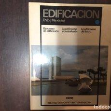 Libros de segunda mano: EDIFICACIÓN. ENRICO MANDOLESI. Lote 183917693