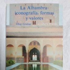 Libros de segunda mano: LA ALHAMBRA, ICONOGRAFÍA FORMAS Y VALORES..1996. Lote 183964073