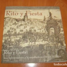 Libros de segunda mano: RITO Y FIESTA . UNA APROXIMACION A LA ARQUITECTURA EFIMERA SEVILLANA. Lote 184438102