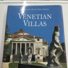 Libros de segunda mano: VENETIAN VILLAS VENECIA MICHELANGELO MURARO KONEMANN 1986 GRAN FORMATO VENETO ARQUITECTURA PALACIOS. Lote 184440230