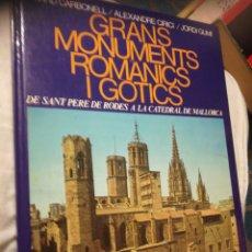 Libros de segunda mano: GRANDES MONUMENTOS ROMÁNICOS Y GÓTICOS EDUARDO CARBONELL Y OTROS. TAPA DURA. Lote 184740447