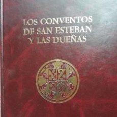 Libros de segunda mano: LOS CONVENTOS DE SAN ESTEBAN Y LAS DUEÑAS. SALAMANCA. 1998. Lote 184837595