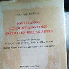 Libros de segunda mano: JOVELLANOS, CONSIDERADO COMO CRÍTICO DE BELLAS ARTES. Lote 184931776