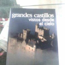 Libros de segunda mano: LIBRO GRANDES CASTILLOS VISTOS DESDE EL CIELO - PAIDOS. Lote 186136551
