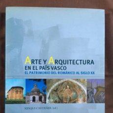 Libros de segunda mano: ARTE Y ARQUITECTURA EN EL PAÍS VASCO. Lote 187146120