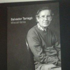 Libros de segunda mano: SALVADOR TARRAGO, MISCEL.LANIA . Lote 187471231