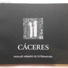 Libros de segunda mano: CÁCERES.PAISAJES URBANOS DE EXTREMADURA. , CICON EDICIONES. 2002. TODO UNA JOYA!!!!!!!!!. Lote 188480653