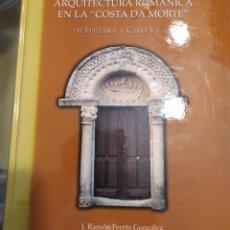 Livres d'occasion: ARQUITECTURA ROMANICA EN LA COSTA DA MORTE DE FISTERRA A CABO VILAN J RAMON FERRIN GONZALEZ. Lote 188832110