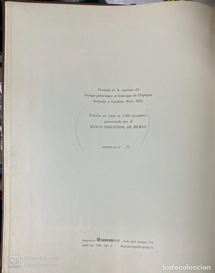 Libros de segunda mano: VOYAGE PITTORESQUE ET HISTORIQUE ET DESCRIPTION DE LA PRINCIPAUTE CATALOGNE.ALEXANDRE LABORDE,1973 - Foto 5 - 189250556