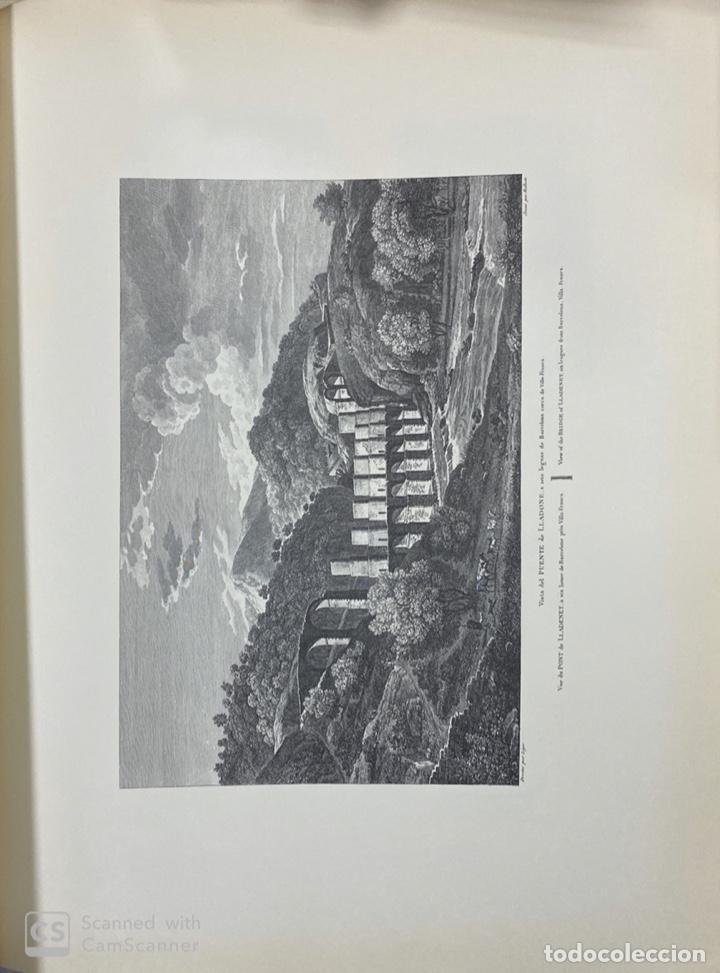 Libros de segunda mano: VOYAGE PITTORESQUE ET HISTORIQUE ET DESCRIPTION DE LA PRINCIPAUTE CATALOGNE.ALEXANDRE LABORDE,1973 - Foto 15 - 189250556