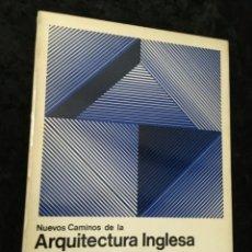 Libros de segunda mano: NUEVOS CAMINOS DE LA ARQUITECTURA INGLESA - ROYSTON LANDAU - BLUME - ILUSTRADO. Lote 190048293