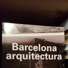 Libros de segunda mano: BARCELONA ARQUITECTURA. Lote 190199927