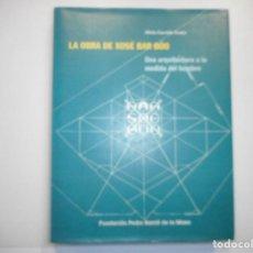 Libros de segunda mano: ALICIA GARRIDO FENÉS LA OBRA DE XOSÉ BAR BÓO UNA ARQUITECTURA A LA MEDIDA DEL HOMBRE Y97749. Lote 190813996