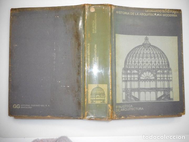 LEONARDO BENEVOLO HISTORIA DE LA ARQUITECTURA MODERNA Y98000 (Libros de Segunda Mano - Bellas artes, ocio y coleccionismo - Arquitectura)