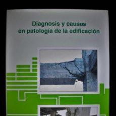 Libros de segunda mano: DIAGNOSIS Y CAUSAS EN PATOLOGÍA DE LA EDIFICACIÓN. DESCATALOGADO. MANUEL MUÑOZ HIDALGO. ED. MANUEL M. Lote 191176385