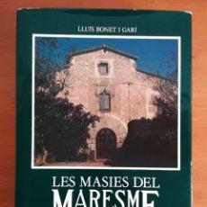 Libros de segunda mano: LES MASIES DEL MARESME + CARTA FIRMA AUTÓGRAFA LLUÍS BONET I GARIT - CENTRE EXCURSIONISTA CATALUNYA. Lote 191217465