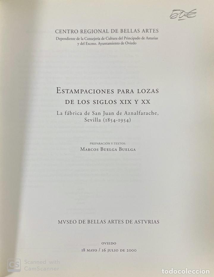 Libros de segunda mano: ESTAMPACIONES PARA LOZAS DE LOS SIGLOS XIX Y XX. MUSEO BELLAS ARTES ASTURIAS. OVIEDO, 2000.PAGS:117 - Foto 2 - 191877560