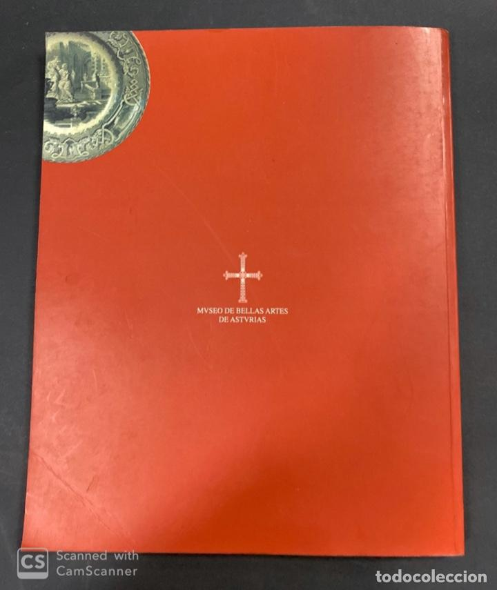 Libros de segunda mano: ESTAMPACIONES PARA LOZAS DE LOS SIGLOS XIX Y XX. MUSEO BELLAS ARTES ASTURIAS. OVIEDO, 2000.PAGS:117 - Foto 5 - 191877560