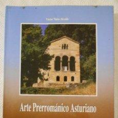 Libros de segunda mano: ARTE PRERROMANICO ASTURIANO. VICTOR NIETO ALCAIDE. AYALGA EDICIONES, 1991. TAPA DURA CON SOBRECUBIER. Lote 192120113