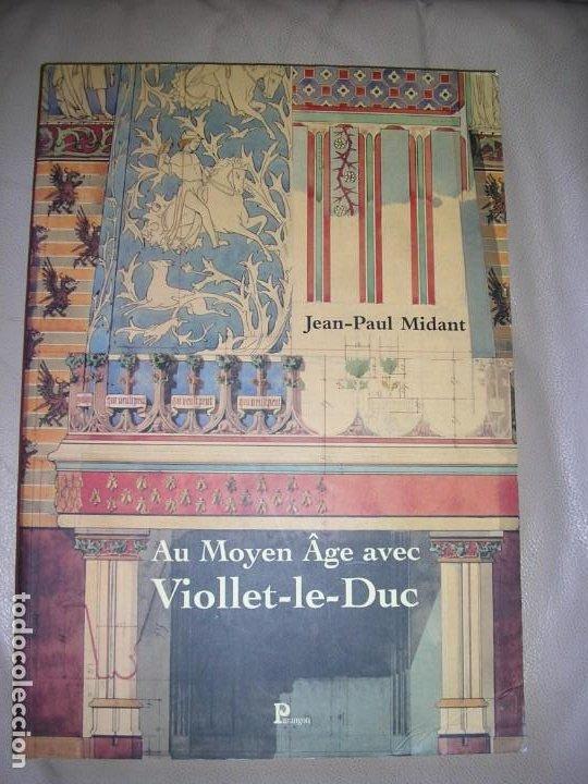 AU MOYEN AGE AVEC VIOLET-LE-DUC (Libros de Segunda Mano - Bellas artes, ocio y coleccionismo - Arquitectura)