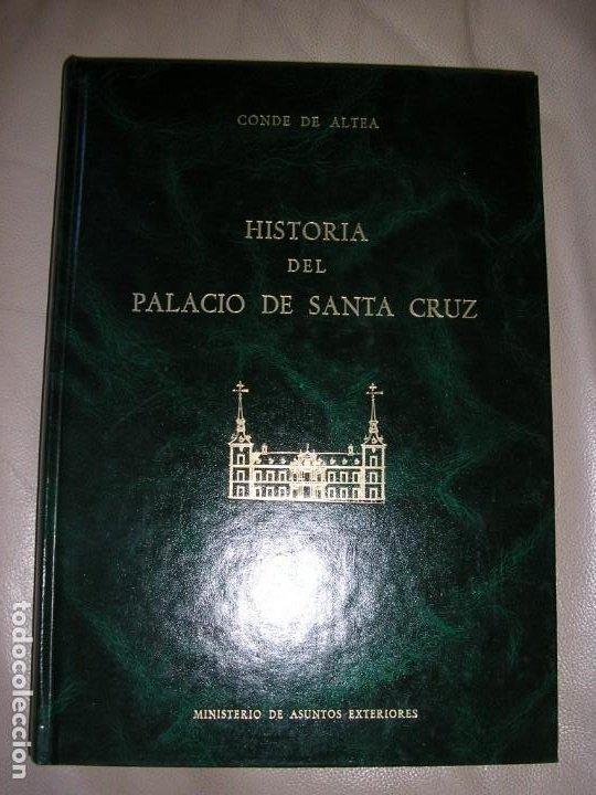 LIBRO HISTORIA DEL PALACIO DE SANTA CRUZ (Libros de Segunda Mano - Bellas artes, ocio y coleccionismo - Arquitectura)