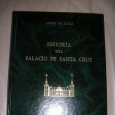 Libros de segunda mano: LIBRO HISTORIA DEL PALACIO DE SANTA CRUZ. Lote 192537646