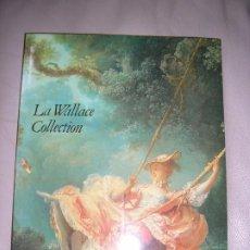Libros de segunda mano: LIBRO LA WALLACE COLLECTION. Lote 192539552