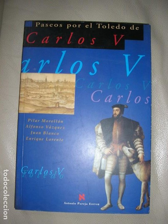 LIBRO PASEOS POR EL TOLEDO DE CARLOS V (Libros de Segunda Mano - Bellas artes, ocio y coleccionismo - Arquitectura)