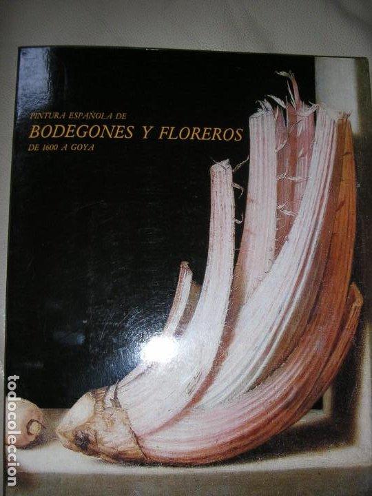 LIBRO PINTURA ESPAÑOLA DE BODEGONES Y FLOREROS (Libros de Segunda Mano - Bellas artes, ocio y coleccionismo - Arquitectura)