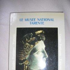 Libros de segunda mano: LIBRO LE MUSEE NATIONAL TARENTE. Lote 192541867