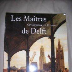 Libros de segunda mano: LIBRO LES MAITRES DE DELFT. Lote 192543248