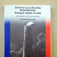 Libros de segunda mano: ARQUITECTURA. ENSAYO SOBRE EL ARTE, DE ÉTIENNE-LOUIS BOULLÉE. Lote 192884147