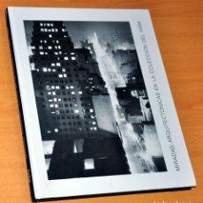 Libros de segunda mano: MIRADAS ARQUITECTÓNICAS EN LA COLECCIÓN DEL IVAM - ED. GENERALITAT VALENCIANA - 2008.. Lote 193347687