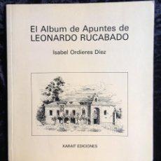Libros de segunda mano: EL ÁLBUM DE APUNTES DE LEONARDO RUCABADO - ILUSTRADO - XARAIT EDICIONES. Lote 193624502