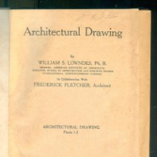 Libros de segunda mano: NUMULITE * ARCHITECTURAL DRAWING BY WILLIAMS S. LOWNDES. Lote 194239846