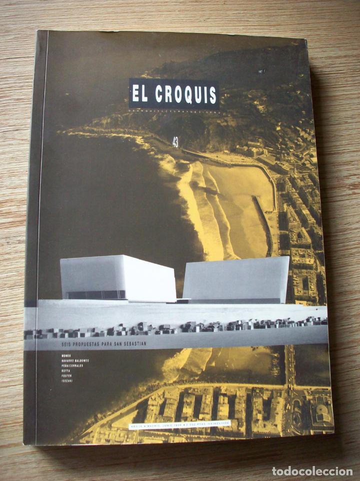 EL CROQUIS - ARQUITECTURA Y DISEÑO - Nº 43 - 1990 (Libros de Segunda Mano - Bellas artes, ocio y coleccionismo - Arquitectura)