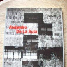 Libros de segunda mano: ALEJANDRO DE LA SOTA . COLEGIO OFICIAL DE ARQUITECTOS DE MADRID . MOPU 1988. Lote 194246040