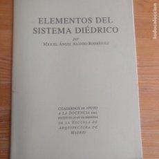 Libros de segunda mano: ELEMENTOS DEL SISTEMA DIÉDRICO. ALONSO RODRÍGUEZ. ESCUELA DE ARQUITECTURA MADRID 1997 23PP. Lote 194265351